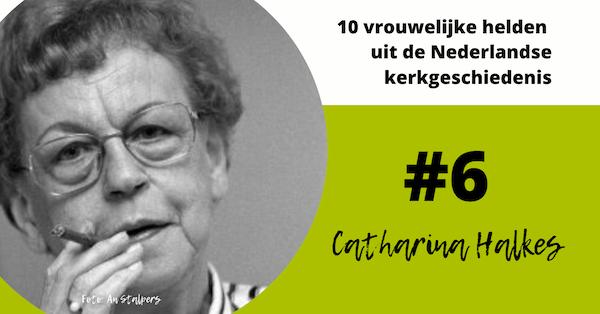 Nummer 6: Catharina Halkes (1920-2011)